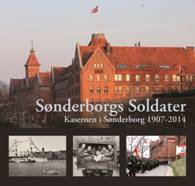 Sønderborgs Soldater - Årbog for Historisk Samfund for Als og Sundeved - 2015